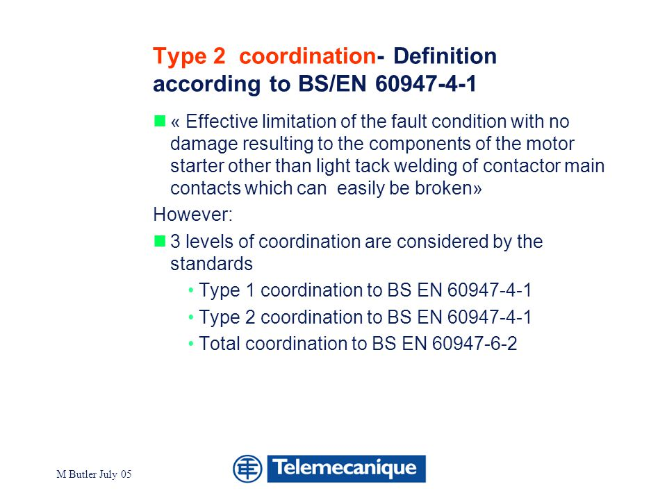 Type 2 coordination- Definition according to BS/EN 60947-4-1