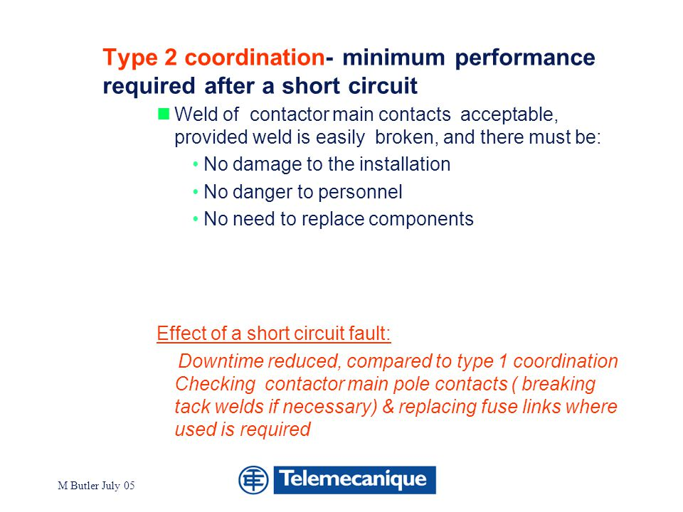 Type 2 coordination- minimum performance required after a short circuit