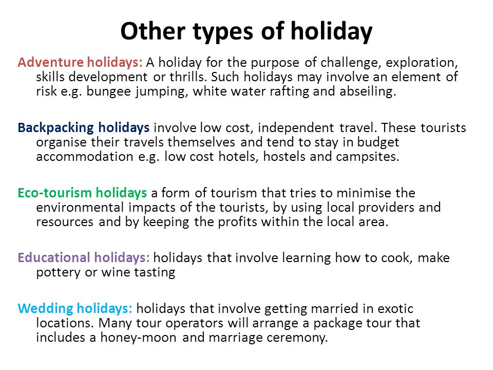 Other types of holiday