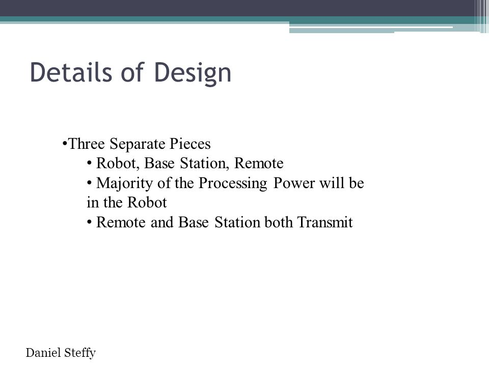 Details of Design Three Separate Pieces Robot, Base Station, Remote
