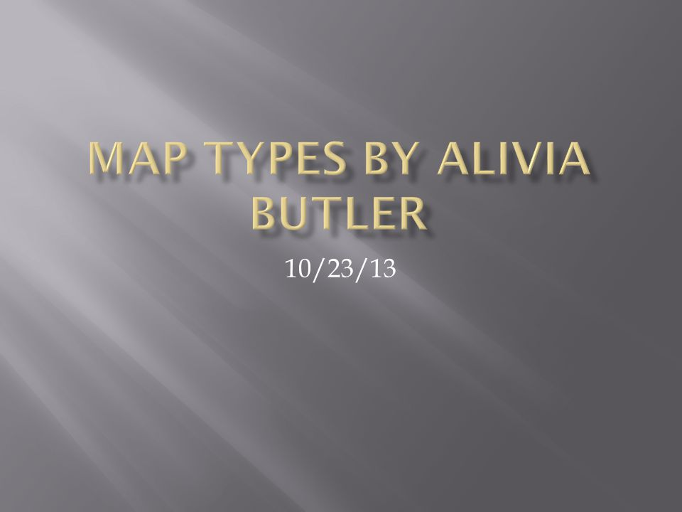 Map types by alivia butler