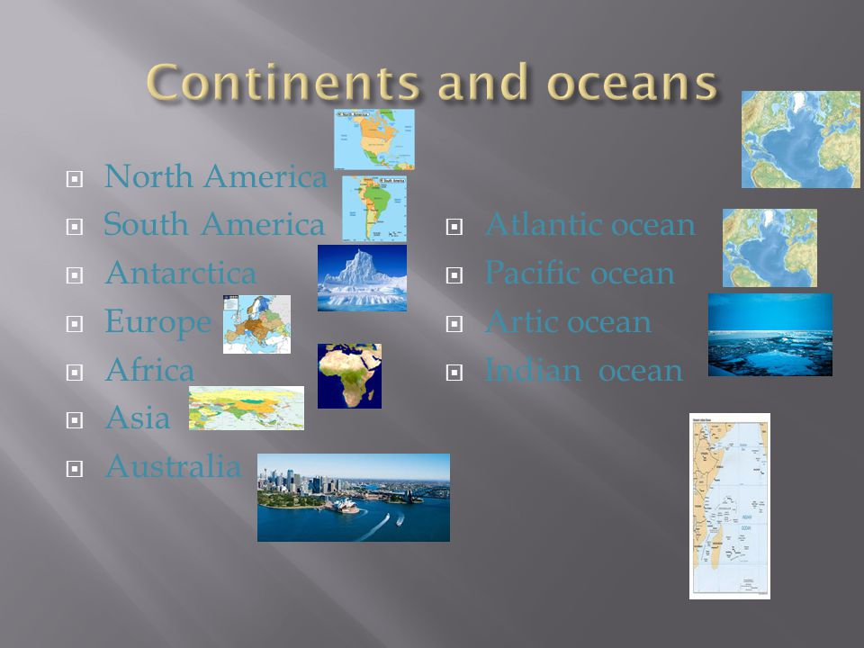 Continents and oceans North America South America Atlantic ocean