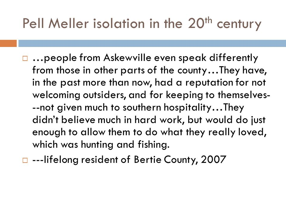 Pell Meller isolation in the 20th century