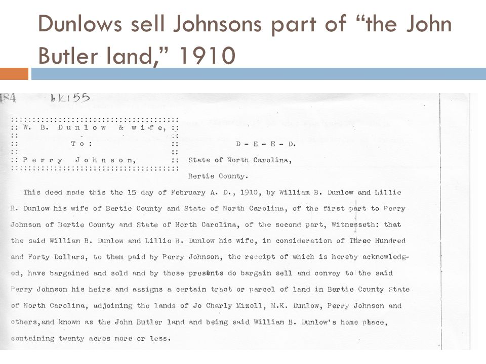 Dunlows sell Johnsons part of the John Butler land, 1910