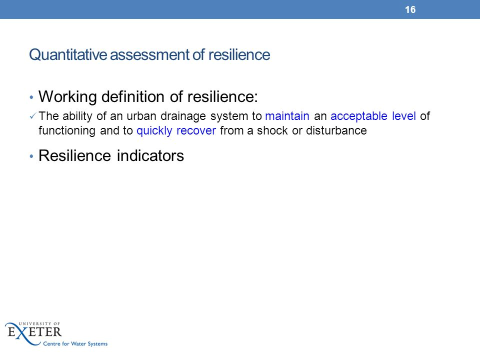 Quantitative assessment of resilience