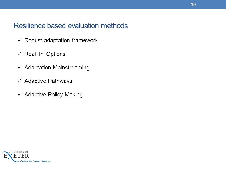 Resilience based evaluation methods