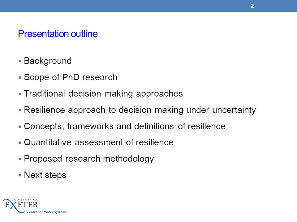 Presentation outline Background Scope of PhD research