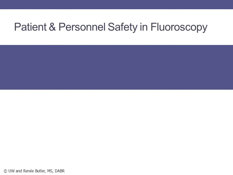 Patient & Personnel Safety in Fluoroscopy