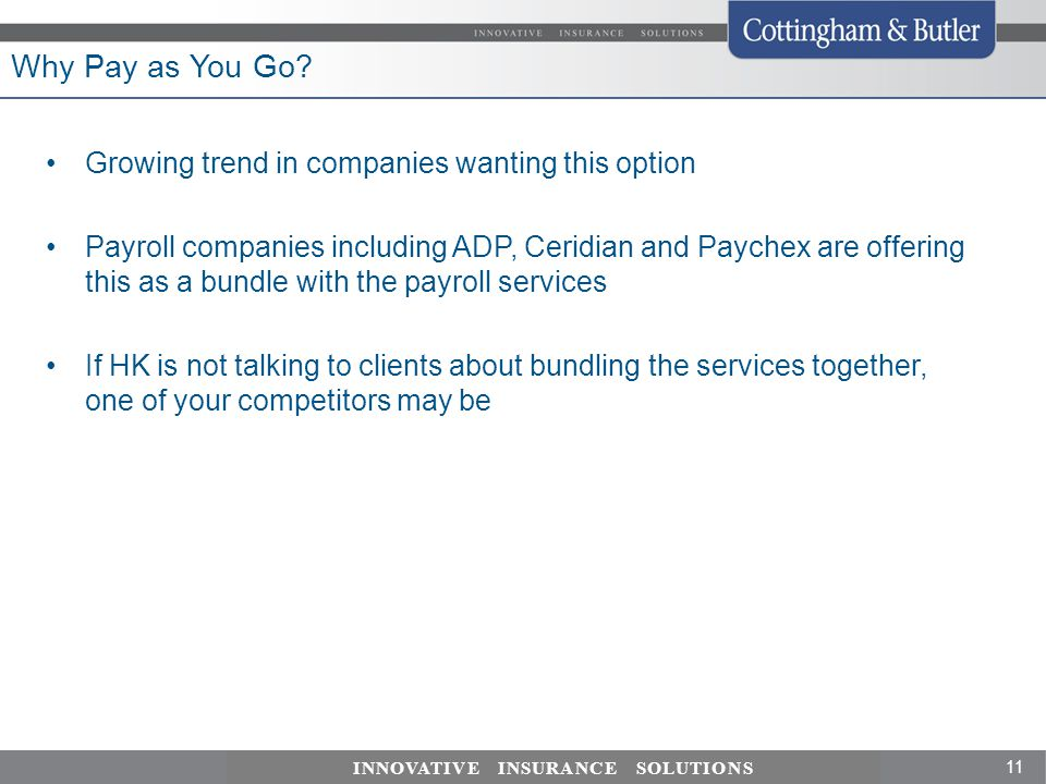 Why Pay as You Go Growing trend in companies wanting this option
