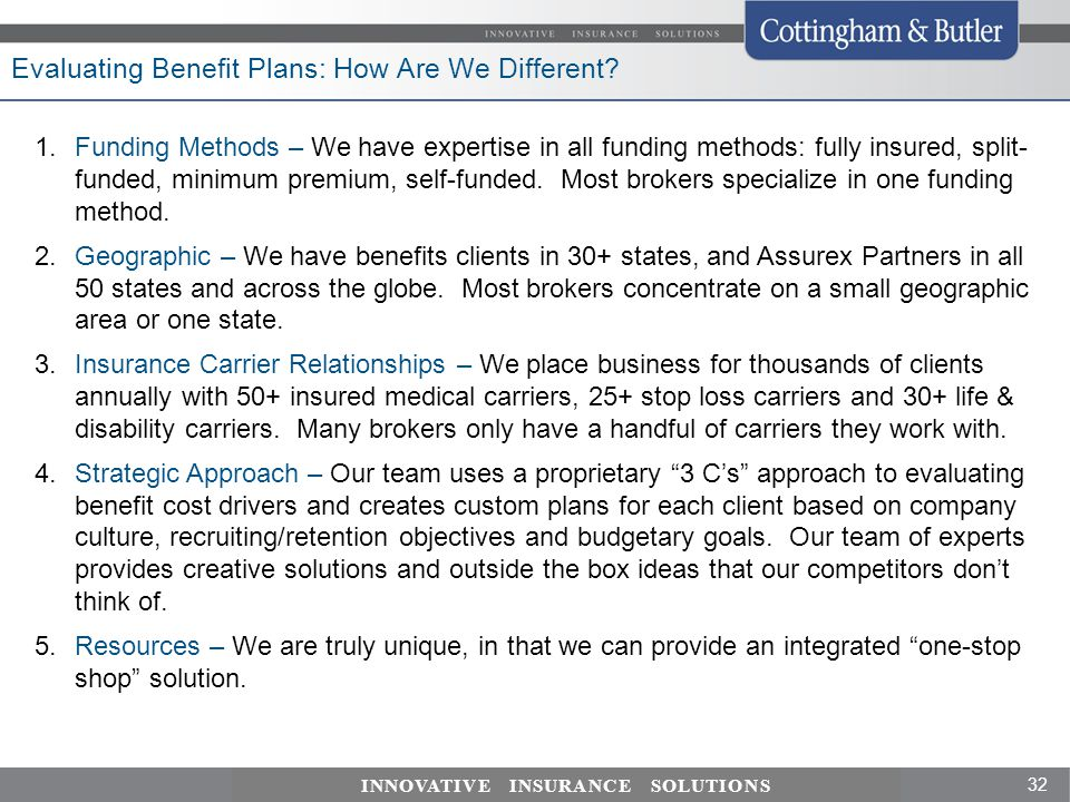 Evaluating Benefit Plans: How Are We Different