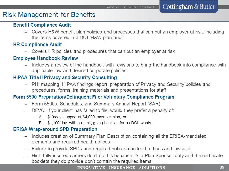 Risk Management for Benefits