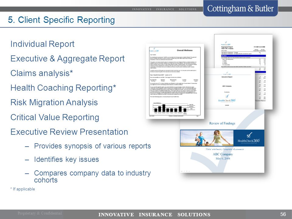 5. Client Specific Reporting