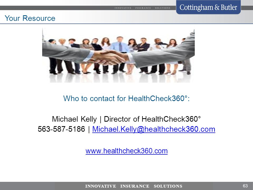 Your Resource Who to contact for HealthCheck360°: