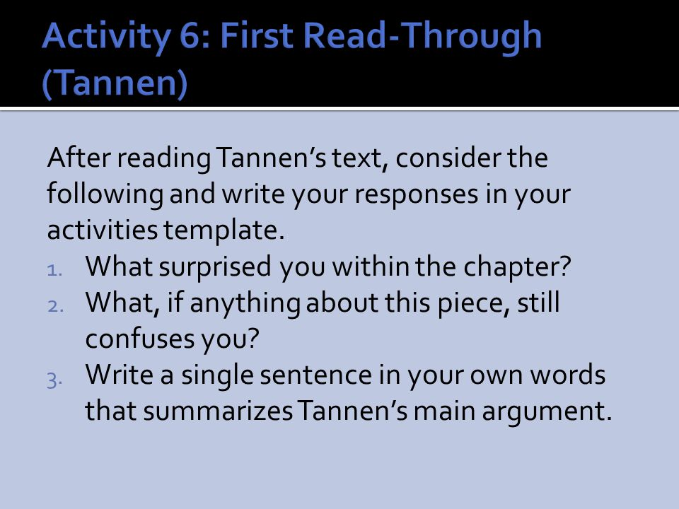 Activity 6: First Read-Through (Tannen)