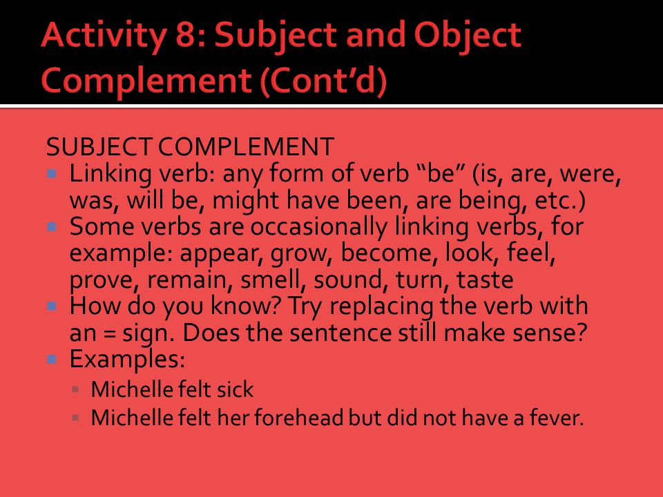 Activity 8: Subject and Object Complement (Cont'd)