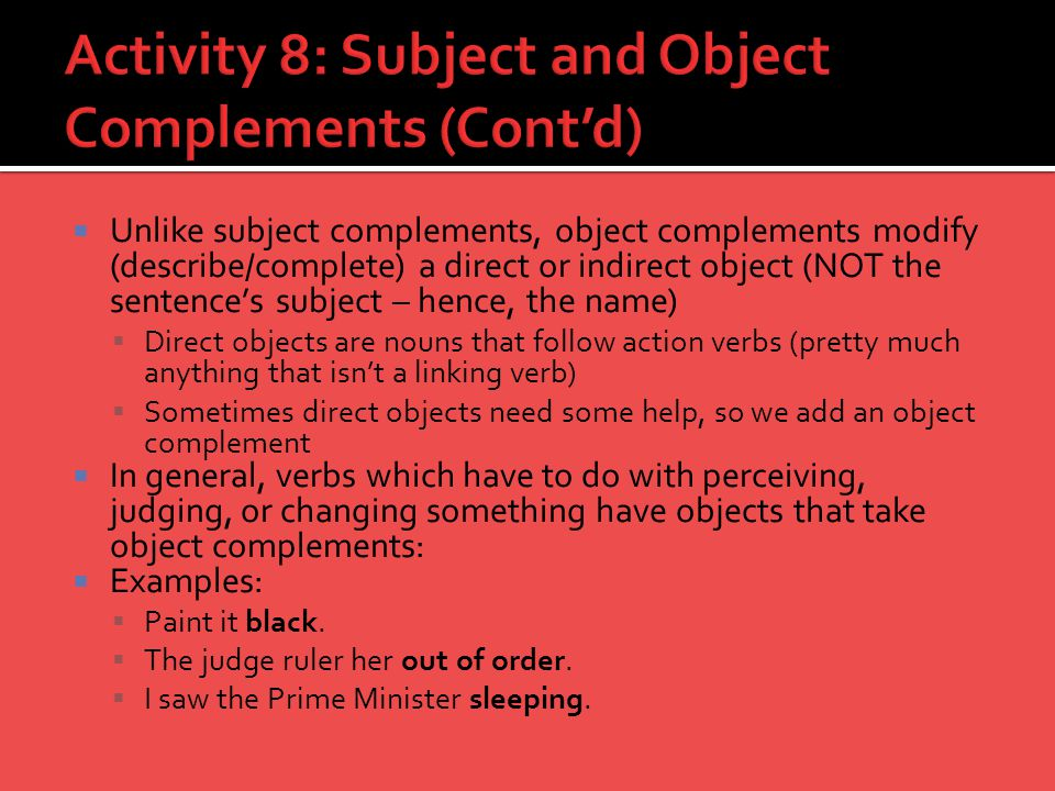 Activity 8: Subject and Object Complements (Cont'd)