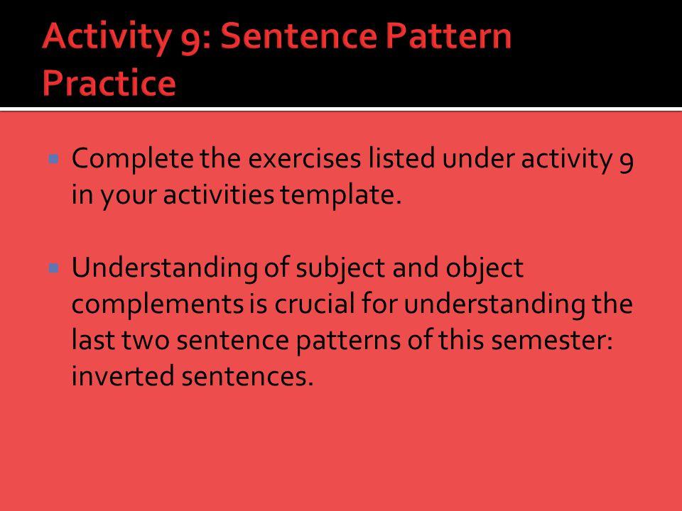 Activity 9: Sentence Pattern Practice