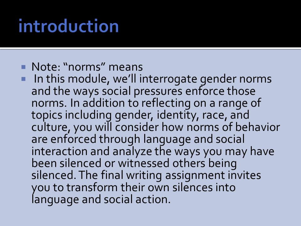 introduction Note: norms means