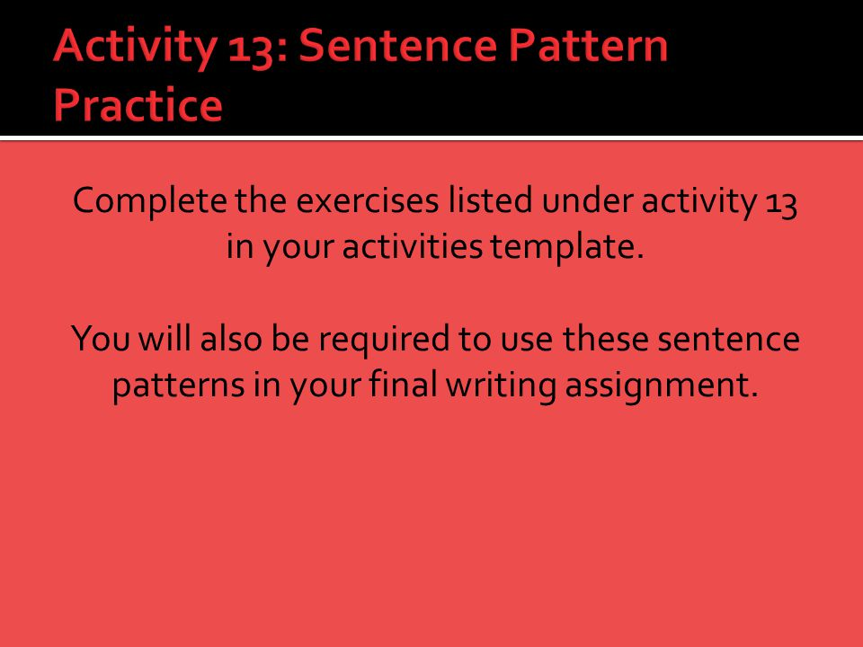 Activity 13: Sentence Pattern Practice