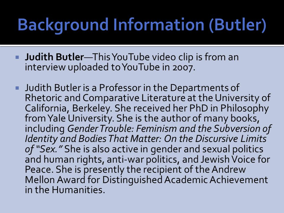 Background Information (Butler)