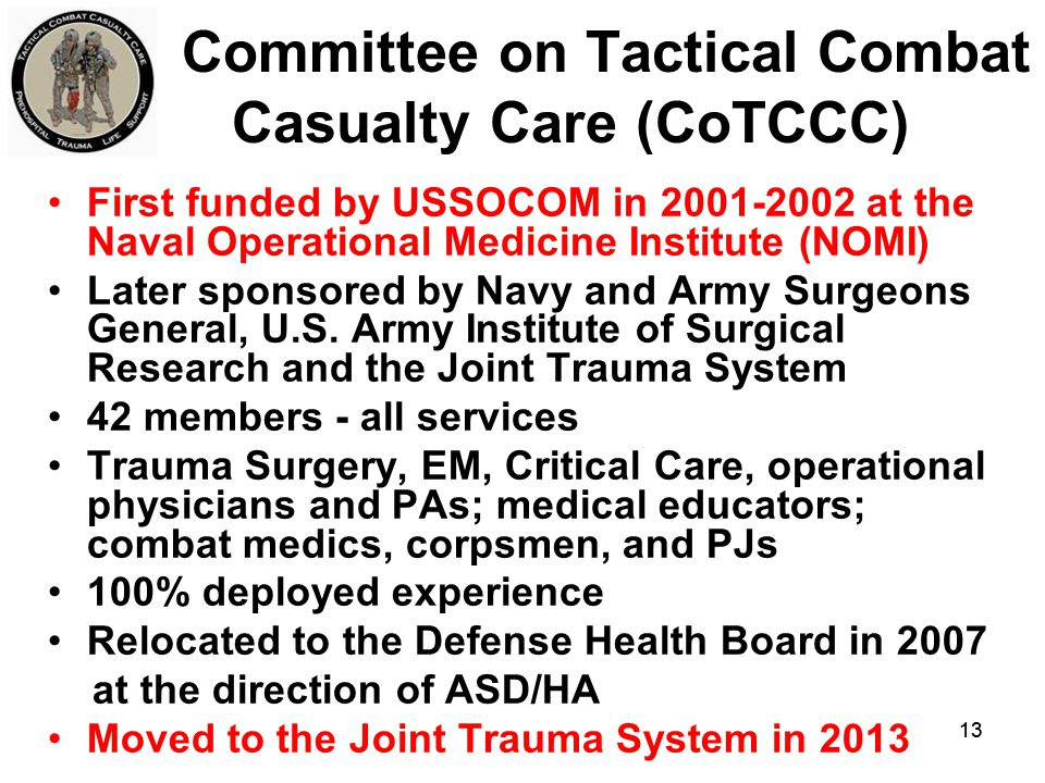 Committee on Tactical Combat Casualty Care (CoTCCC)