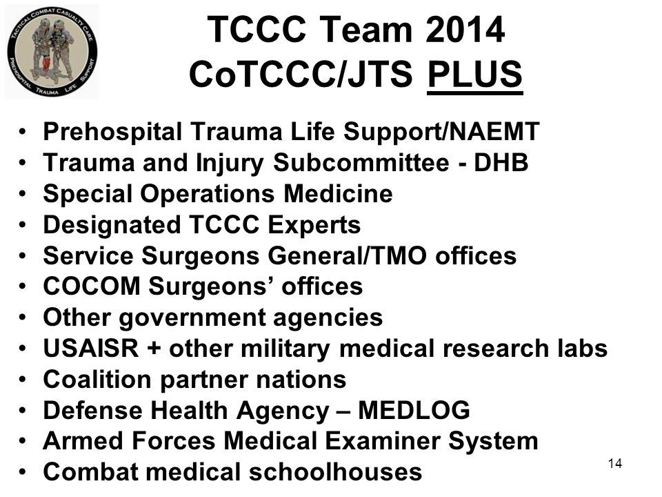 TCCC Team 2014 CoTCCC/JTS PLUS