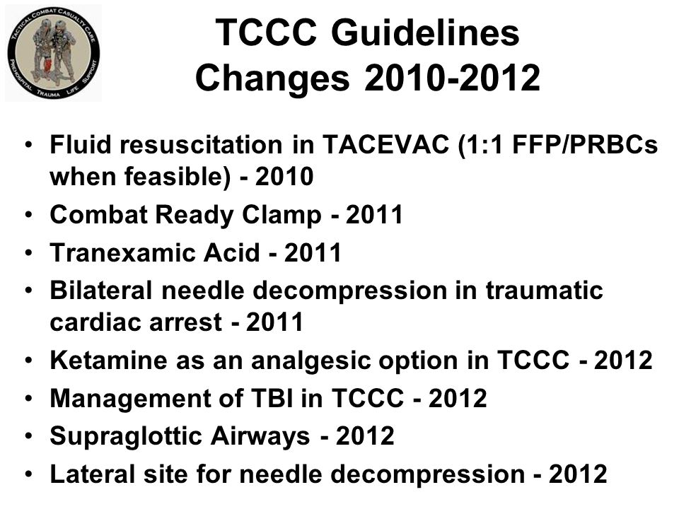 TCCC Guidelines Changes 2010-2012