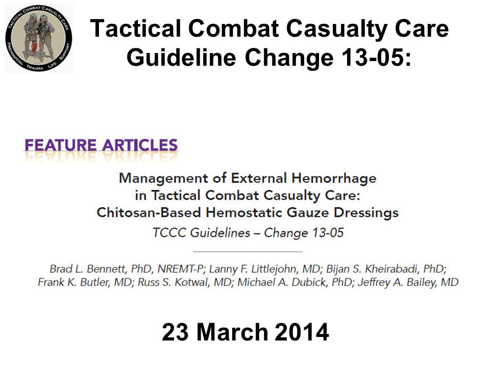 Tactical Combat Casualty Care Guideline Change 13-05: