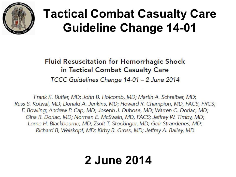 Tactical Combat Casualty Care Guideline Change 14-01