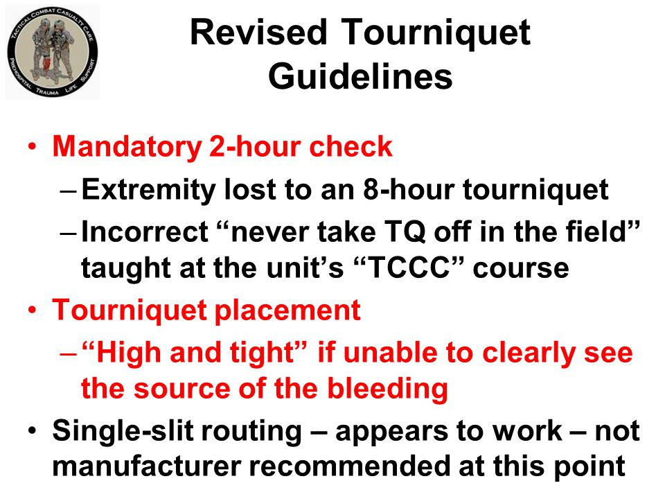 Revised Tourniquet Guidelines