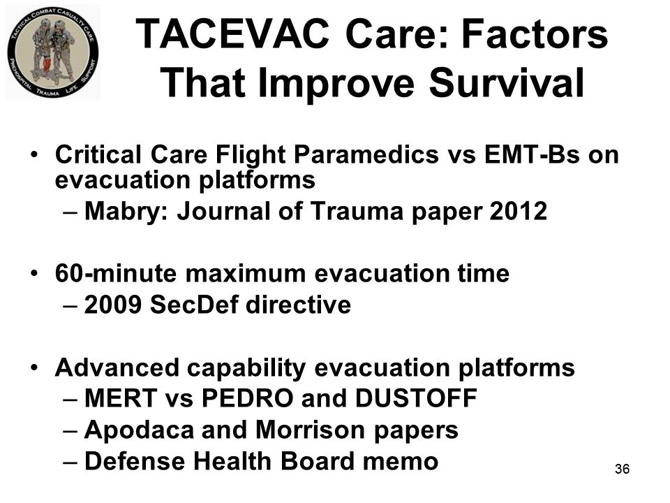 TACEVAC Care: Factors That Improve Survival