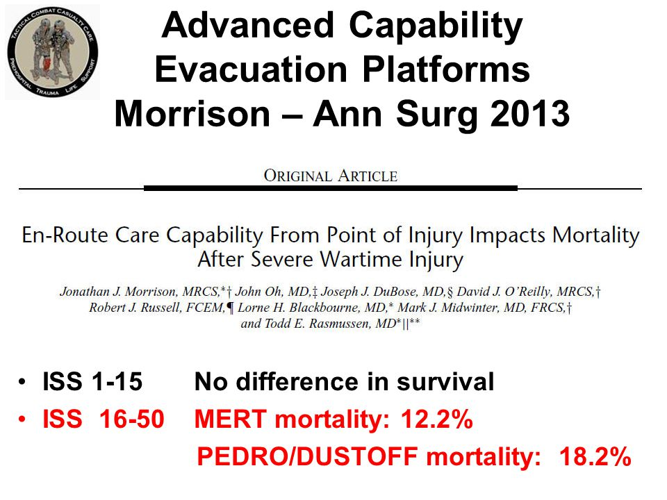 Advanced Capability Evacuation Platforms Morrison – Ann Surg 2013