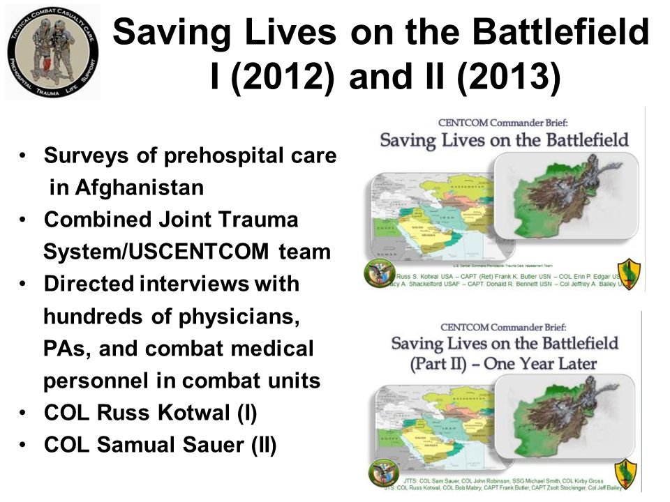 Saving Lives on the Battlefield I (2012) and II (2013)
