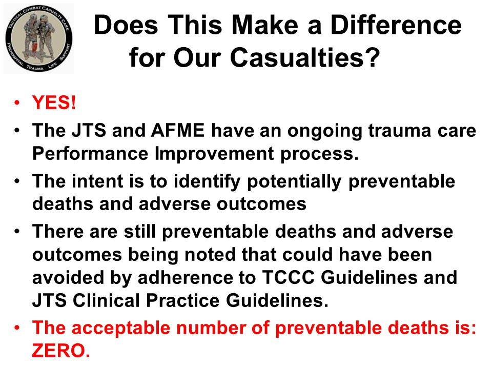Does This Make a Difference for Our Casualties