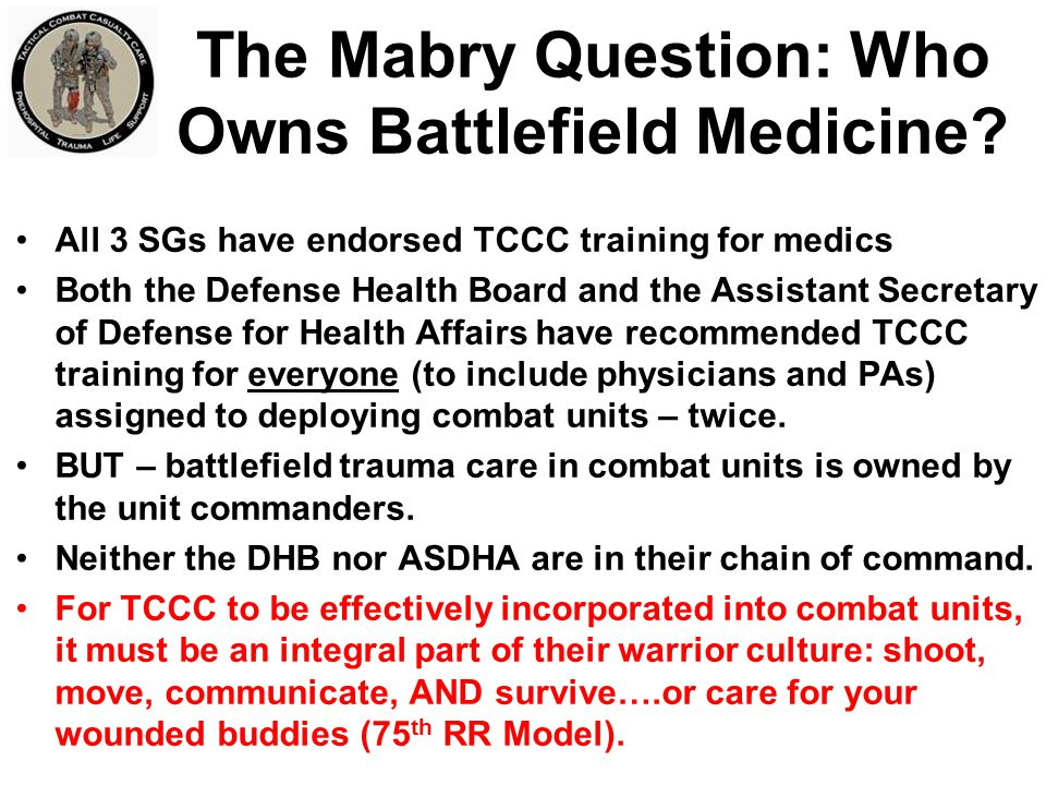 The Mabry Question: Who Owns Battlefield Medicine