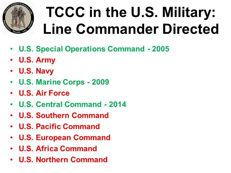 TCCC in the U.S. Military: Line Commander Directed