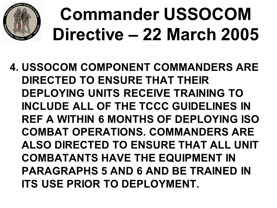 Commander USSOCOM Directive – 22 March 2005