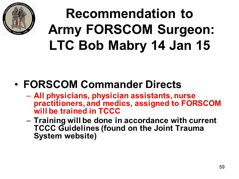 Recommendation to Army FORSCOM Surgeon: LTC Bob Mabry 14 Jan 15