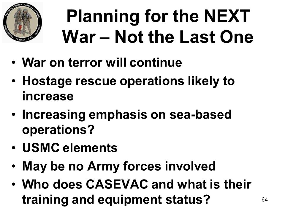 Planning for the NEXT War – Not the Last One