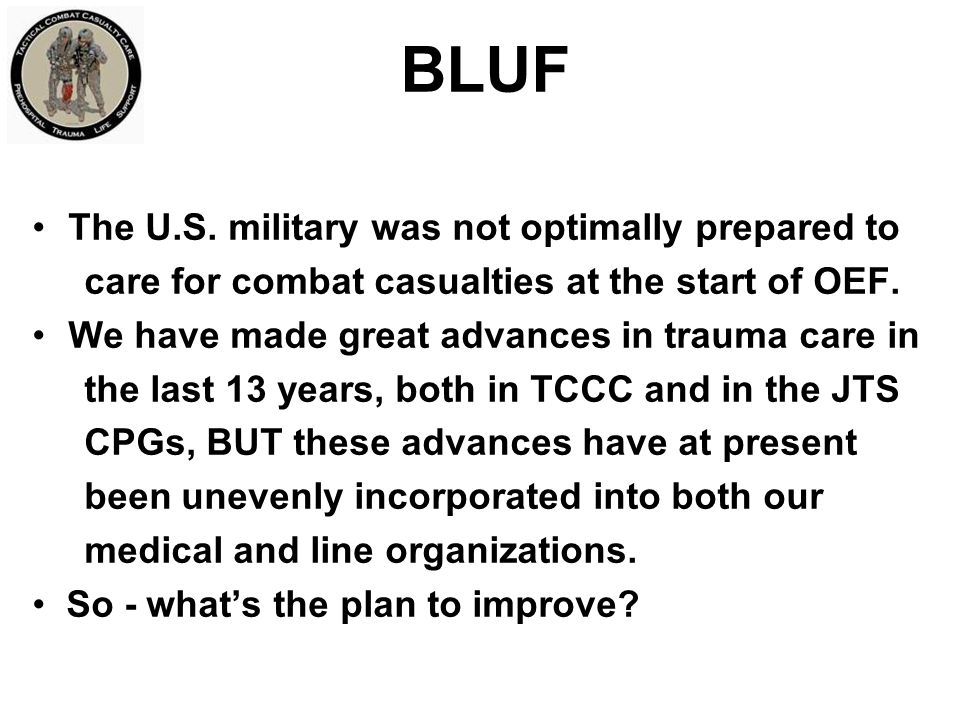 BLUF The U.S. military was not optimally prepared to