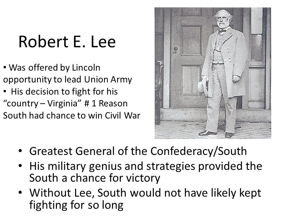 Robert E. Lee Greatest General of the Confederacy/South
