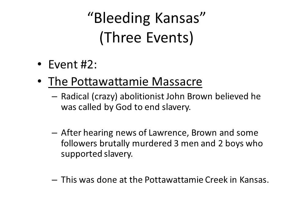 Bleeding Kansas (Three Events)