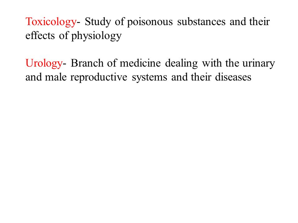 Toxicology- Study of poisonous substances and their effects of physiology