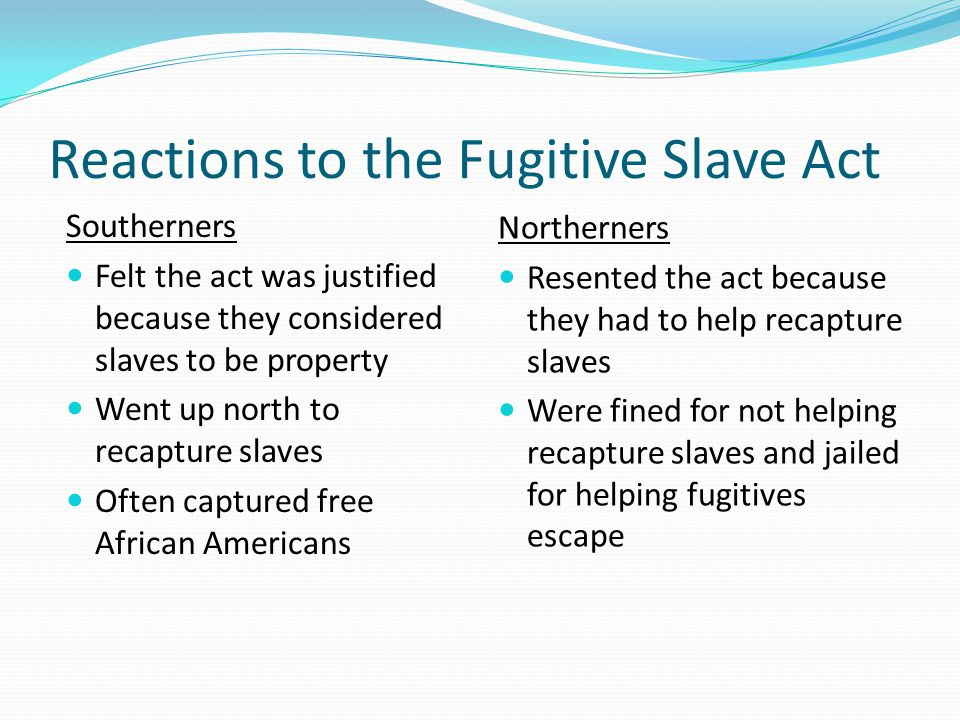 Reactions to the Fugitive Slave Act
