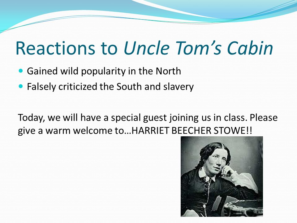 Reactions to Uncle Tom's Cabin