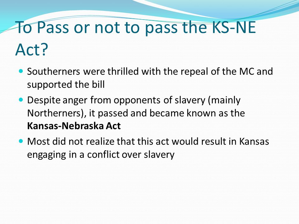 To Pass or not to pass the KS-NE Act