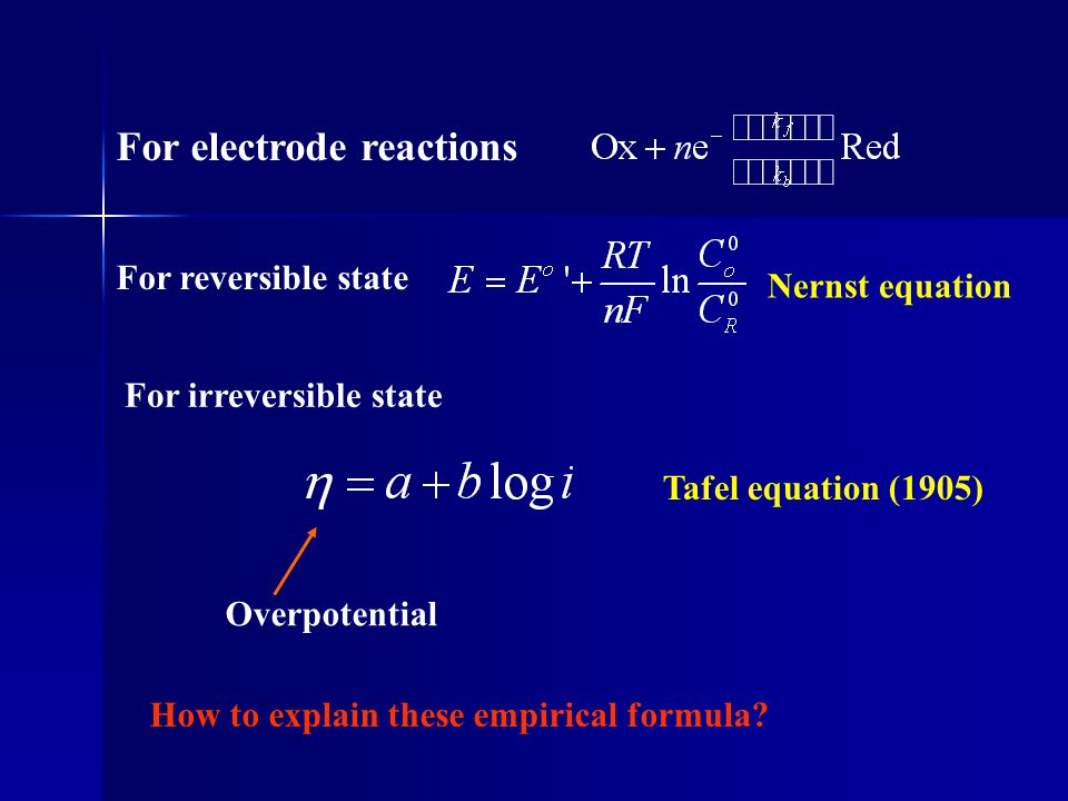 For electrode reactions