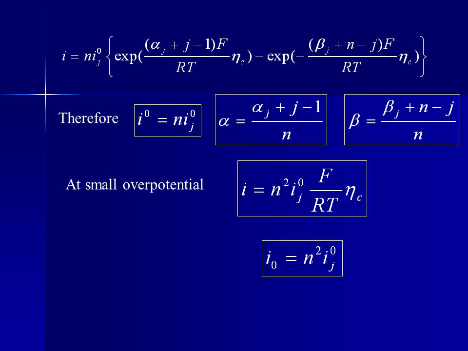 Therefore At small overpotential
