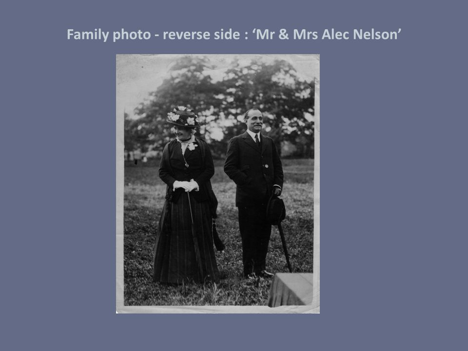 Family photo - reverse side : 'Mr & Mrs Alec Nelson'