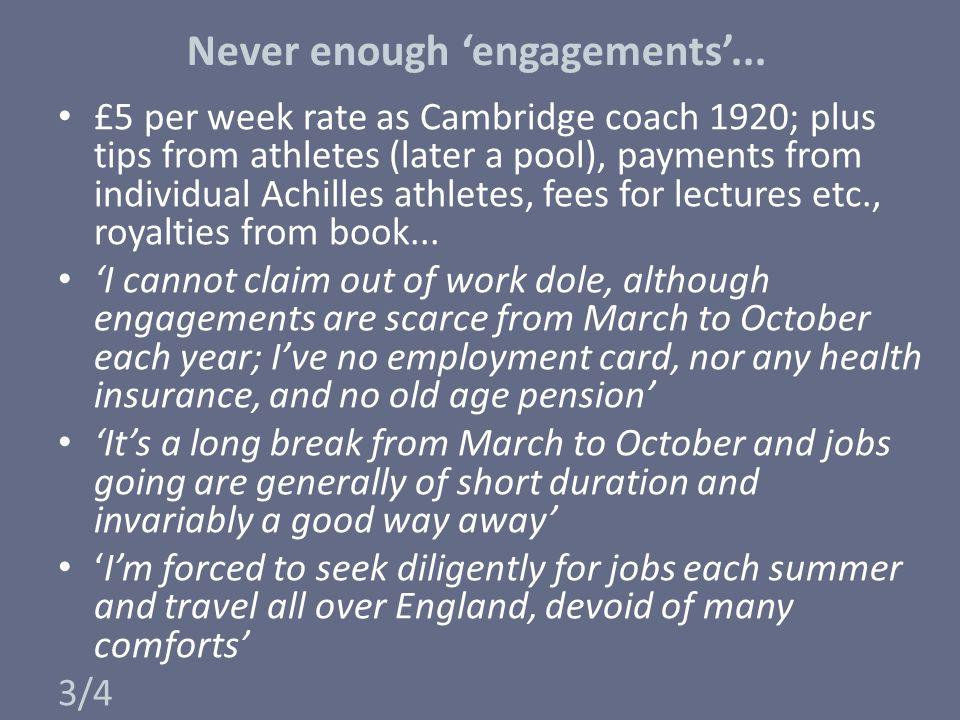 Never enough 'engagements'...